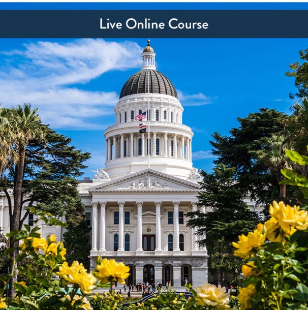 California Law & Ethics - Live Online (6hr CE)