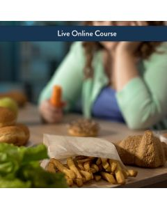 Treatment Strategies for Compulsive Overeating - Live Online (3hr CE)